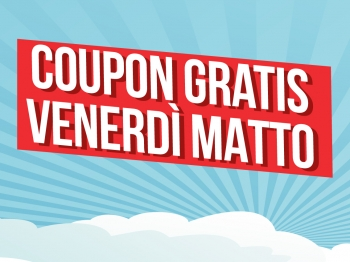 venerdi matto coupon gratis